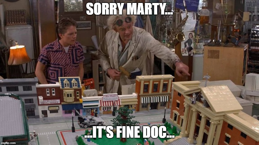 image back to the future Doc brown apologizing to Marty Mcfly about his model not being to scale